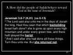 3 how did the people of judah behave toward god in the time of jeremiah