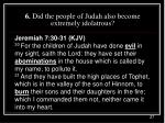 6 did the people of judah also become extremely idolatrous