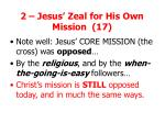2 jesus zeal for his own mission 171