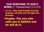 our response to god s word 1 thessalonians 5 23 24