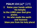 psalm 134 a 2 4