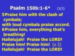 psalm 150b 1 6 3 3
