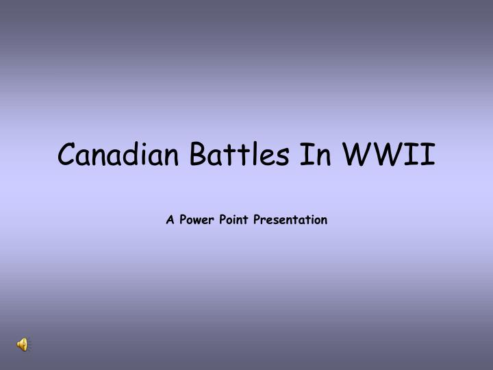 canadian battles in wwii n.