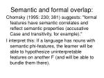 semantic and formal overlap