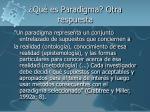 qu es paradigma otra respuesta