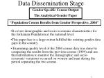data dissemination stage