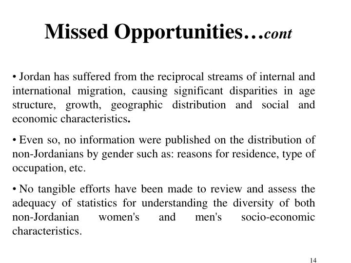 Missed Opportunities…