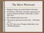the move westward