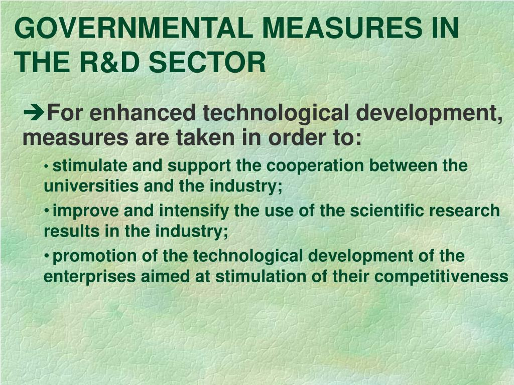 GOVERNMENTAL MEASURES IN THE R&D SECTOR