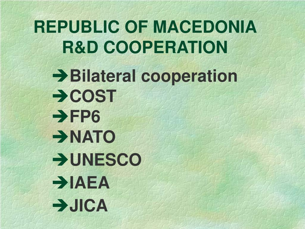 REPUBLIC OF MACEDONIA R&D COOPERATION