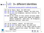 lc 3 different identities