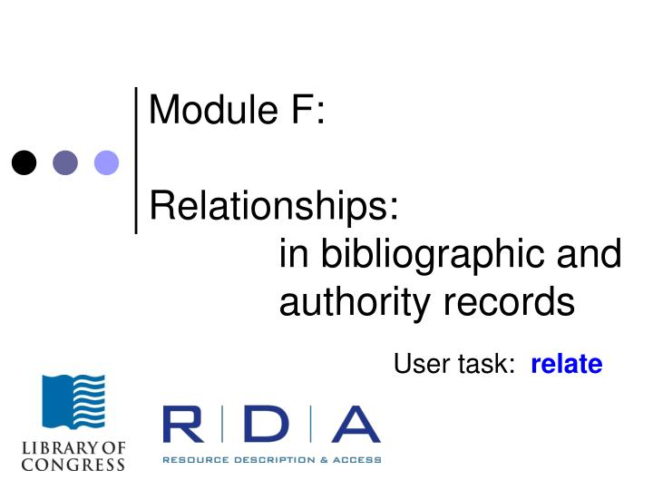 module f relationships in bibliographic and authority records n.