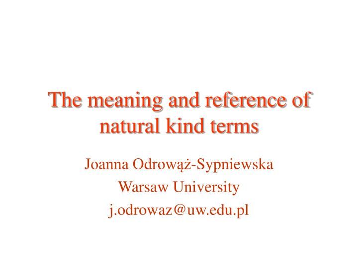 the meaning and reference of natural kind terms n.