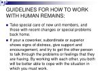 guidelines for how to work with human remains7