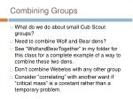 combining groups
