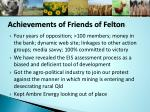 achievements of friends of felton