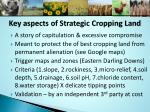 key aspects of strategic cropping land