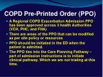 copd pre printed order ppo