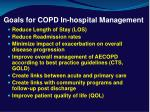 goals for copd in hospital management