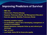 improving predictors of survival