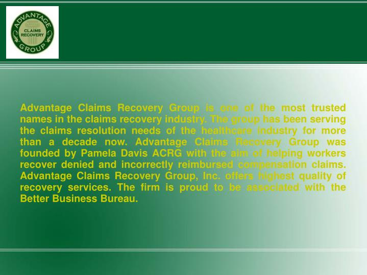 Advantage Claims Recovery Group is one of the most trusted names in the claims recovery industry. Th...