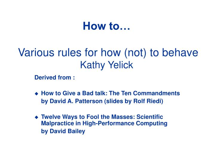 how to various rules for how not to behave kathy yelick n.