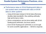 parallel system performance practices circa 19903