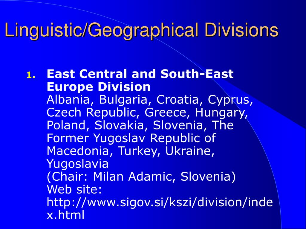 Linguistic/Geographical Divisions