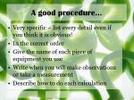 a good procedure