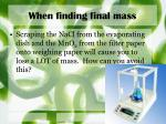 when finding final mass