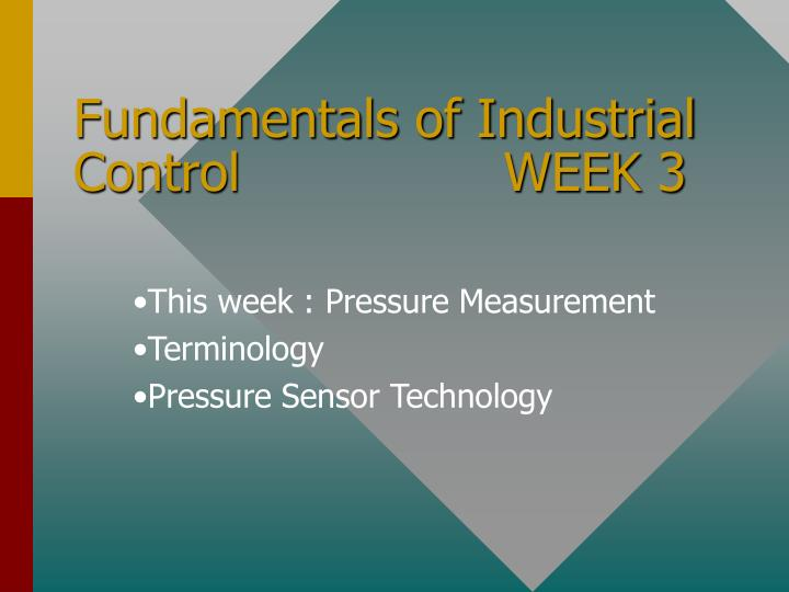 fundamentals of industrial control week 3 n.