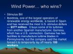 wind power who wins