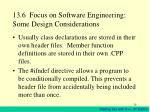 13 6 focus on software engineering some design considerations