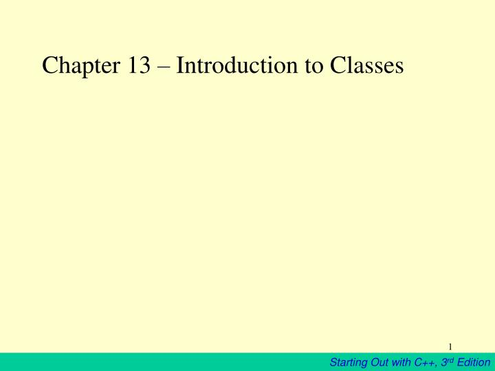 chapter 13 introduction to classes n.
