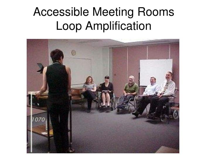 Accessible Meeting Rooms