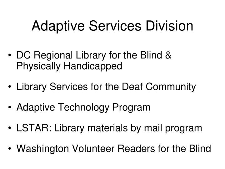 Adaptive services division