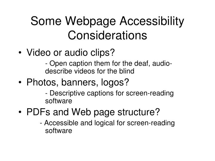 Some Webpage Accessibility Considerations