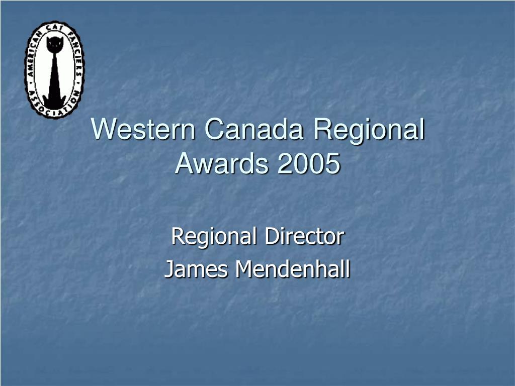 western canada regional awards 2005 l.