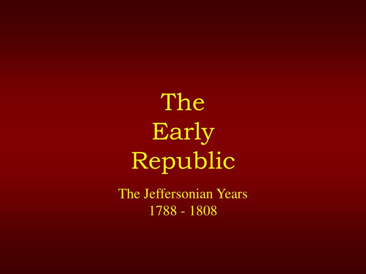 the early republic n.