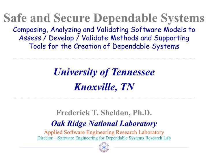 Safe and secure dependable systems