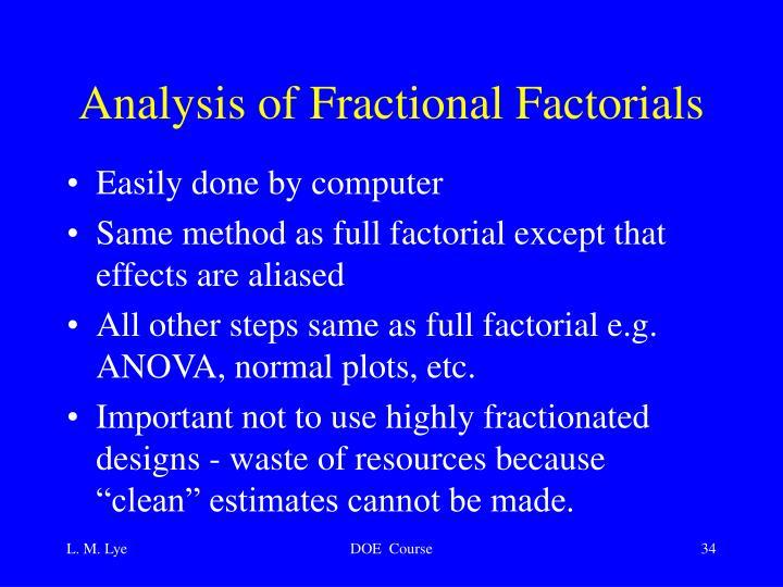 Analysis of Fractional Factorials
