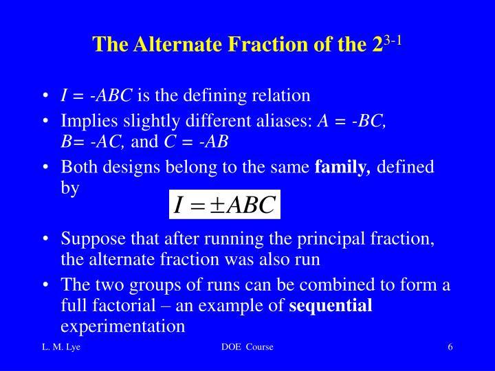 The Alternate Fraction of the 2