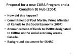 proposal for a new cura program and a canadian se hub 2004