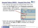 hospital salary 9002 hospital hire only