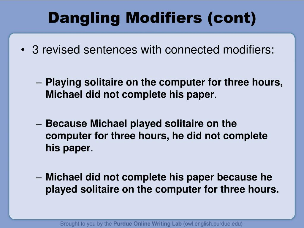 Dangling Modifiers (cont)