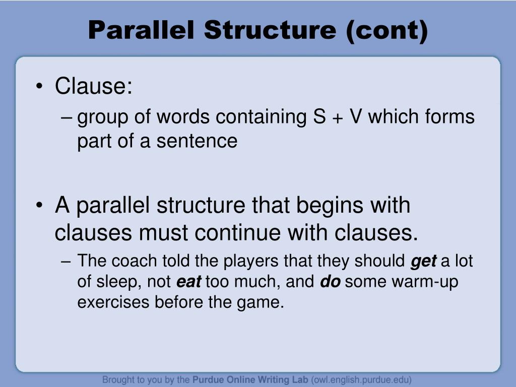 Parallel Structure (cont)