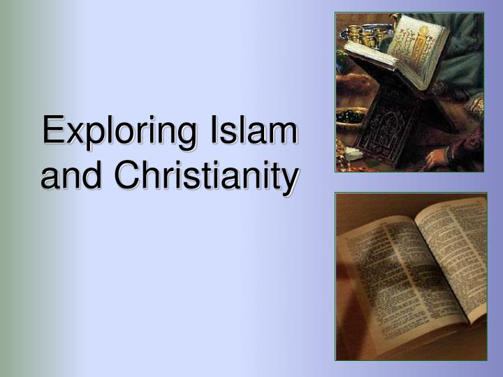 exploring islam and christianity n.
