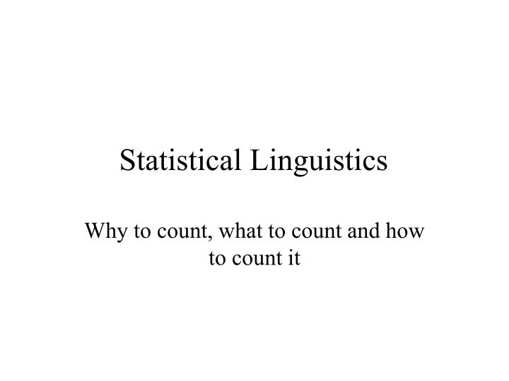 statistical linguistics n.