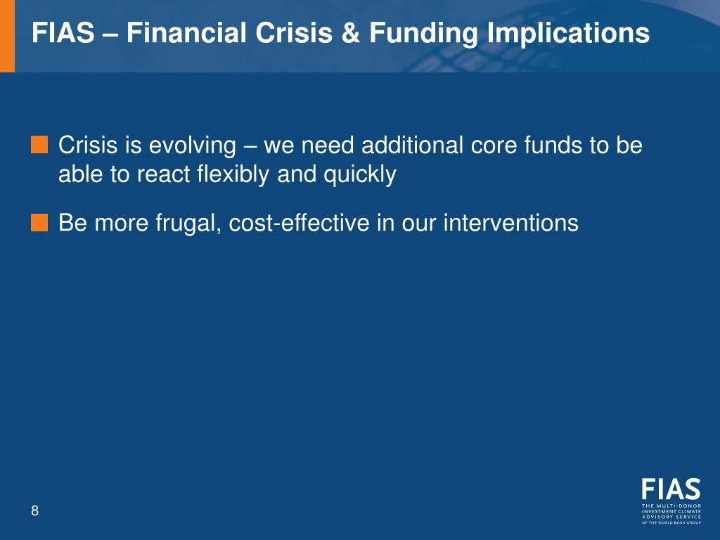 FIAS – Financial Crisis & Funding Implications