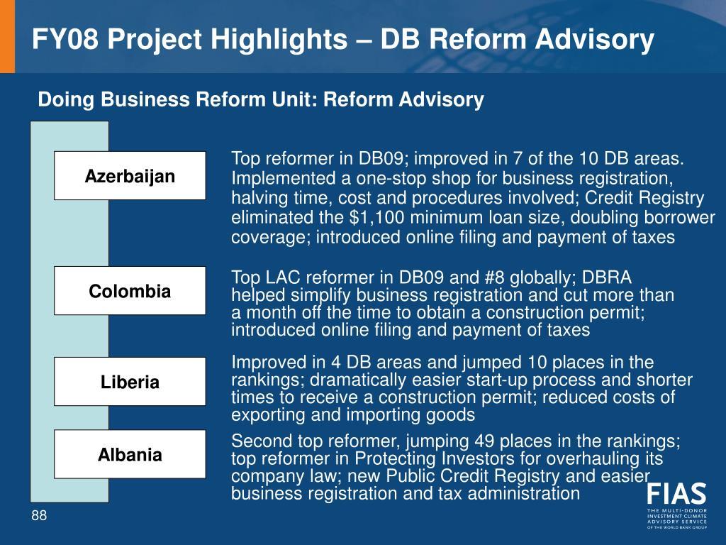 FY08 Project Highlights – DB Reform Advisory